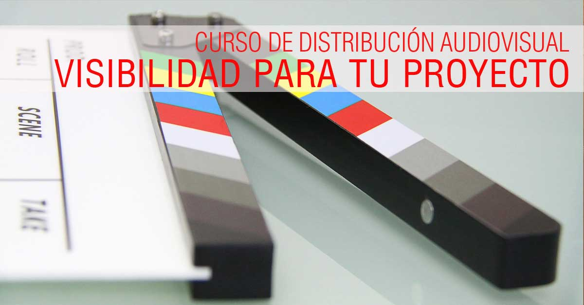 curso de distribución audiovisual